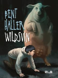 Wildsvin (e-bog) af Bent Haller