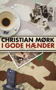 I gode hænder (lydbog) af Christian M