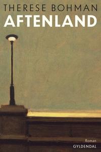 Aftenland (e-bog) af Therese Bohman