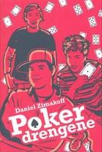 Pokerdrengene (e-bog) af Daniel Zimak