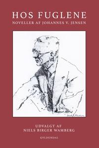 Hos fuglene (e-bog) af Johannes V. Je