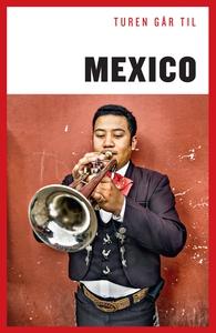Turen Går Til Mexico (e-bog) af Chris