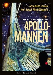 Apollomannen (ebok) av Anne Mette Sannes, Knu
