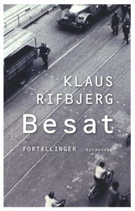 Besat (lydbog) af Klaus Rifbjerg