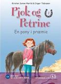 Pjok og Petrine 1 - En pony i præmie