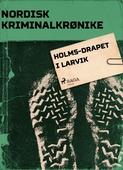 Holms-drapet i Larvik