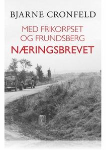 MED FRIKORPSET OG FRUNDSBERG - NÆRING