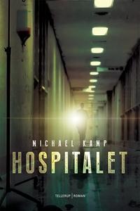 Hospitalet (e-bog) af Michael Kamp