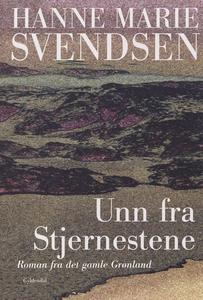 Unn fra Stjernestene (e-bog) af Hanne Marie Svendsen