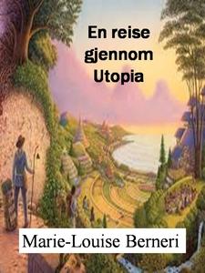 En reise gjennom Utopia (ebok) av Marie-Louis
