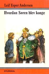 Hvordan Søren blev konge (e-bog) af L