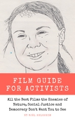 Film Guide for Activists