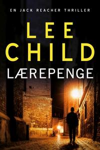 Lærepenge (lydbog) af Lee Child