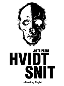 Hvidt snit (e-bog) af Lotte Petri