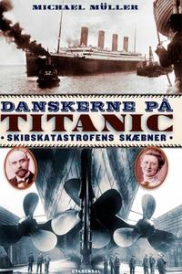 Danskerne på Titanic (e-bog) af Micha