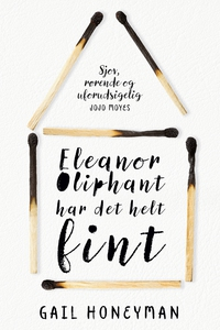 Eleanor Oliphant har det helt fint (l