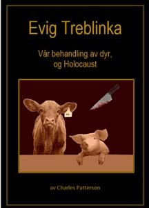Evig Treblinka (ebok) av Charles Patterson
