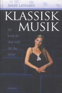 Klassisk musik (e-bog) af Jakob Levin