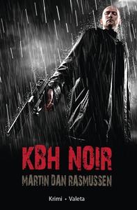 KBH Noir (e-bog) af Martin Dan Rasmus
