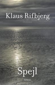 Spejl (e-bog) af Klaus Rifbjerg