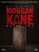 Morgan Kane 75: Kanes Lov