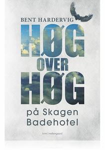 HØG OVER HØG PÅ SKAGEN BADEHOTEL (e-b