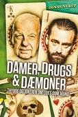 Damer, drugs og dæmoner