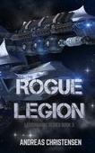 Rogue Legion (Legionnaire Series, #3)