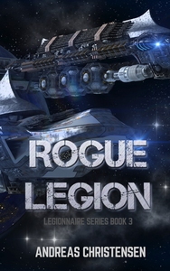 Rogue Legion (Legionnaire Series, #3) (ebok)