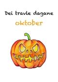 Dei travle dagane - oktober