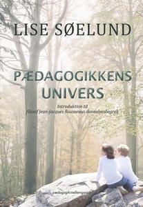 Pædagogikkens univers (e-bog) af Lise