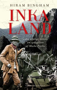 Inkaland (e-bog) af Hiram Bingham