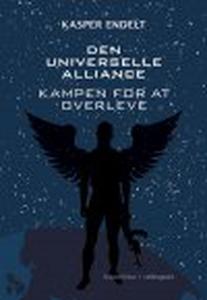 DEN UNIVERSELLE ALLIANCE - KAMPEN FOR