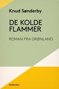 De kolde flammer (e-bog) af Knud Sønd