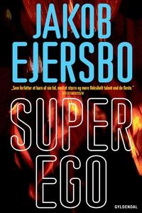 Superego (e-bog) af Jakob Ejersbo