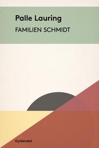 Familien Schmidt (e-bog) af Palle Lau