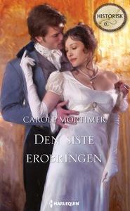 Den siste erobringen (ebok) av Mortimer Carol