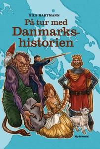 På tur med Danmarkshistorien (e-bog)