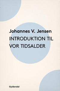 Introduktion til vor Tidsalder (e-bog