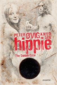 Hippie - The Danish Case (e-bog) af P