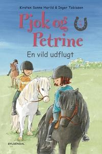 Pjok og Petrine 5 - En vild udflugt (e-bog) af Kirsten Sonne Harild