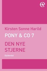 Pony & Co. 7 - Den nye stjerne (e-bog