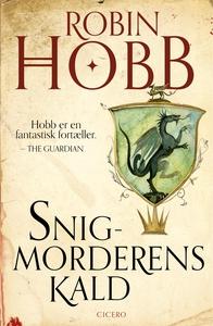 Snigmorderens kald (e-bog) af Robin H