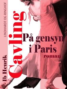 På gensyn i Paris (e-bog) af Ib Henri