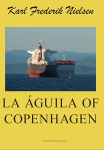 La Águila of Copenhagen (e-bog) af Ka