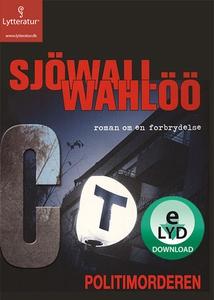 Politimorderen (lydbog) af Maj Sjöwal