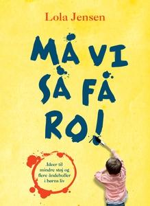Må vi så få ro! (e-bog) af Lola Jense
