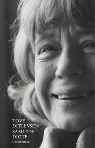 Samlede digte (e-bog) af Tove Ditlevs
