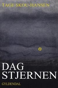 Dagstjernen (e-bog) af Tage Skou-Hans