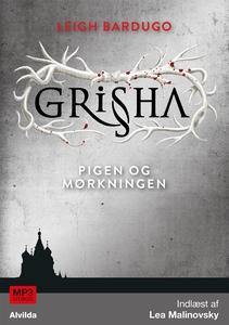Grisha 1: Pigen og Mørkningen (lydbog